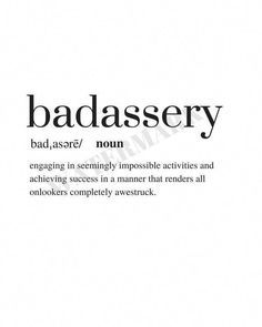 Badassery Definition Print Quote Print Digital Download   Etsy