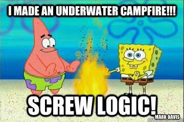 Cause No One Cares About Logicp Spongebob Memes Funny Memes