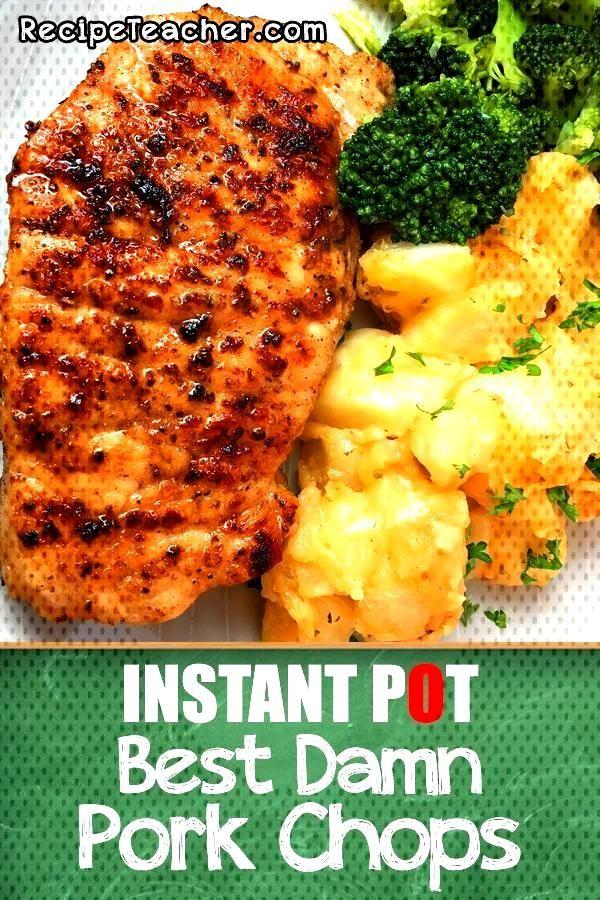 Make the Best Damn Instant Pot Pork Chops.