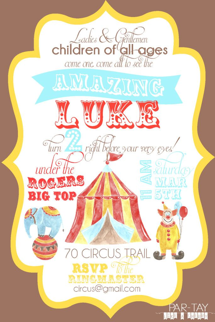 Free Circus Birthday Invitation | Circus Party Invitations, Circus