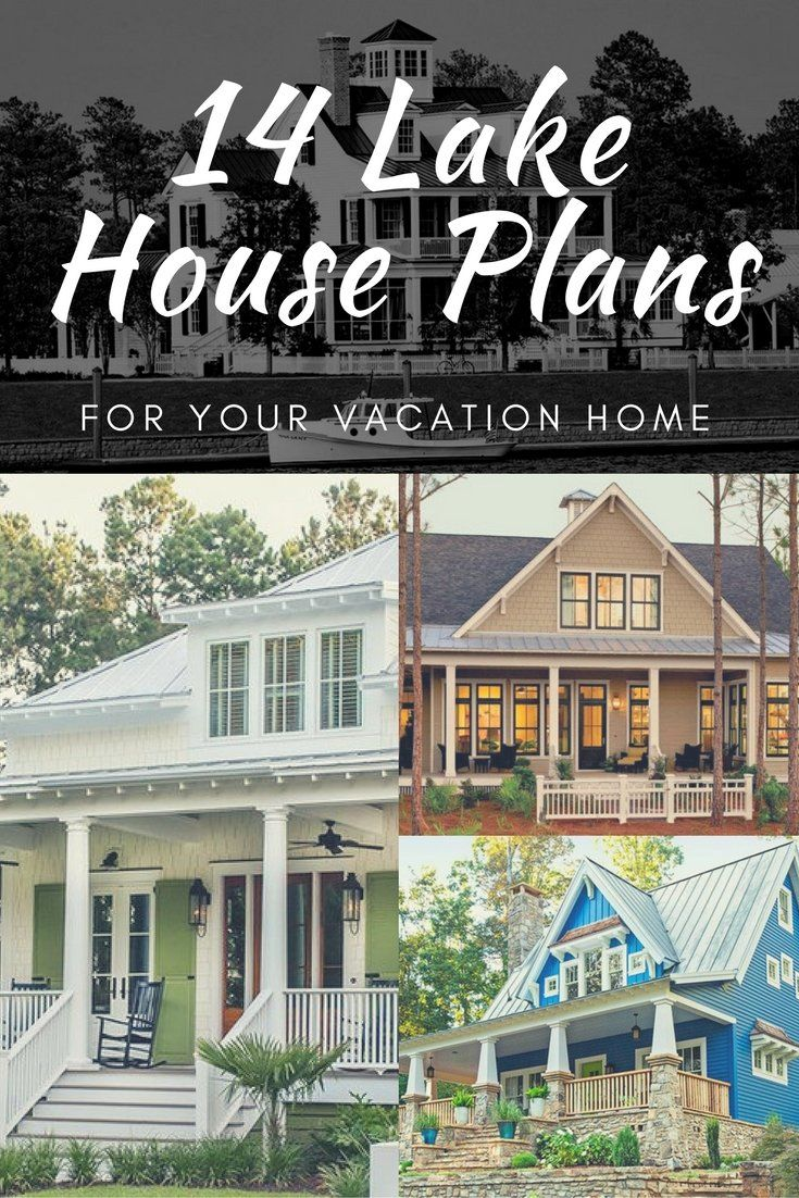 Our Best Lake House Plans For Your Vacation Home Lake House Plans Basement House Plans House Plans