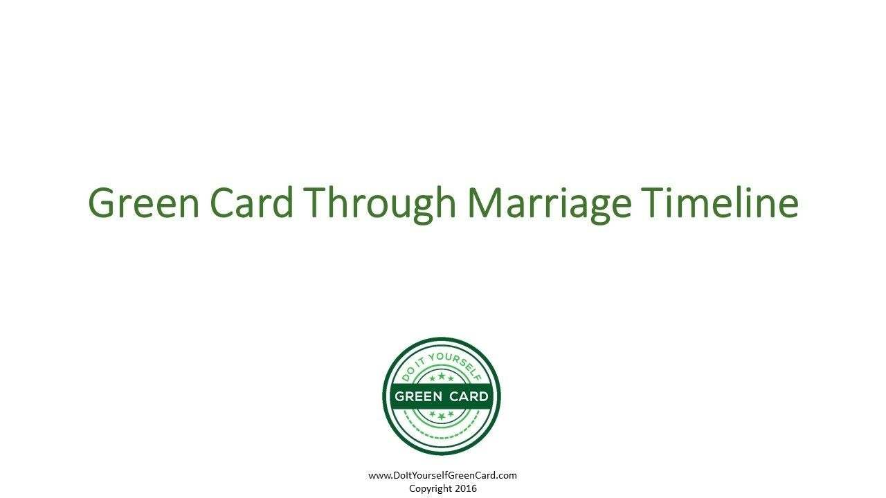 Green Card Through Marriage Timeline Marriage Green Card