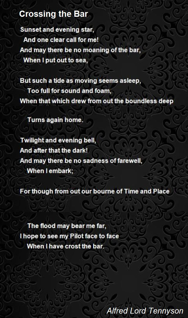 Crossing The Bar Poem By Alfred Lord Tennyson Poem Hunter Poems Tennyson Poems Writing Quotes