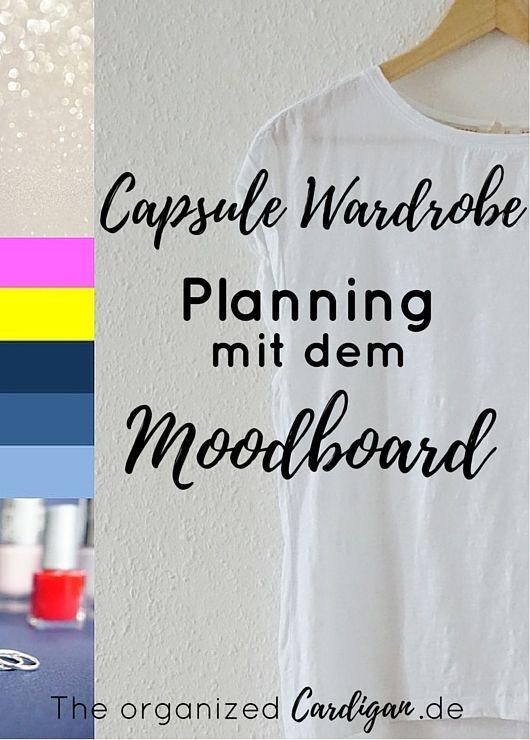 finde deinen style mit einem moodboard capsule garderoben moodboard planning pinterest. Black Bedroom Furniture Sets. Home Design Ideas
