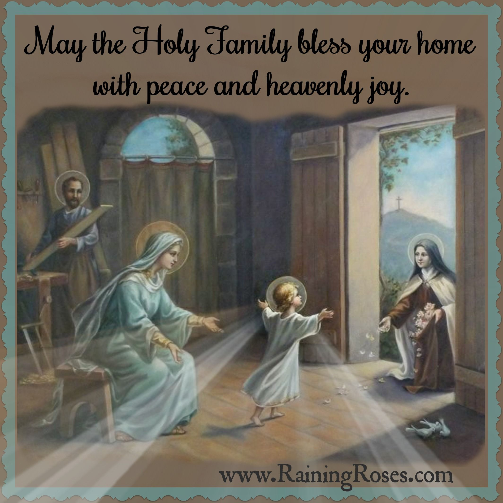 May the Holy Family bless your home with peace and