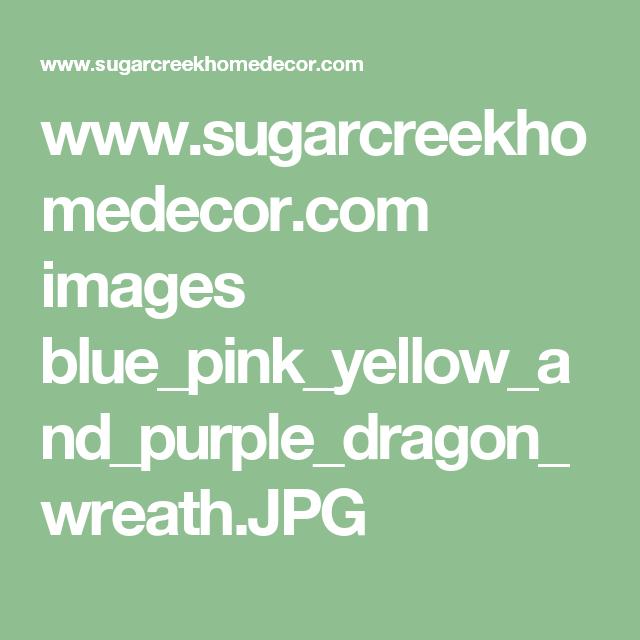www.sugarcreekhomedecor.com images blue_pink_yellow_and_purple_dragon_wreath.JPG