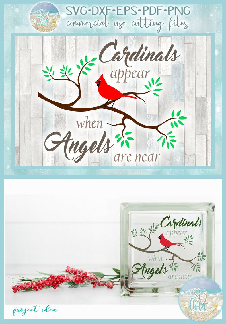 Cardinals Appear When Angels Are Near Memorial Quote SVG
