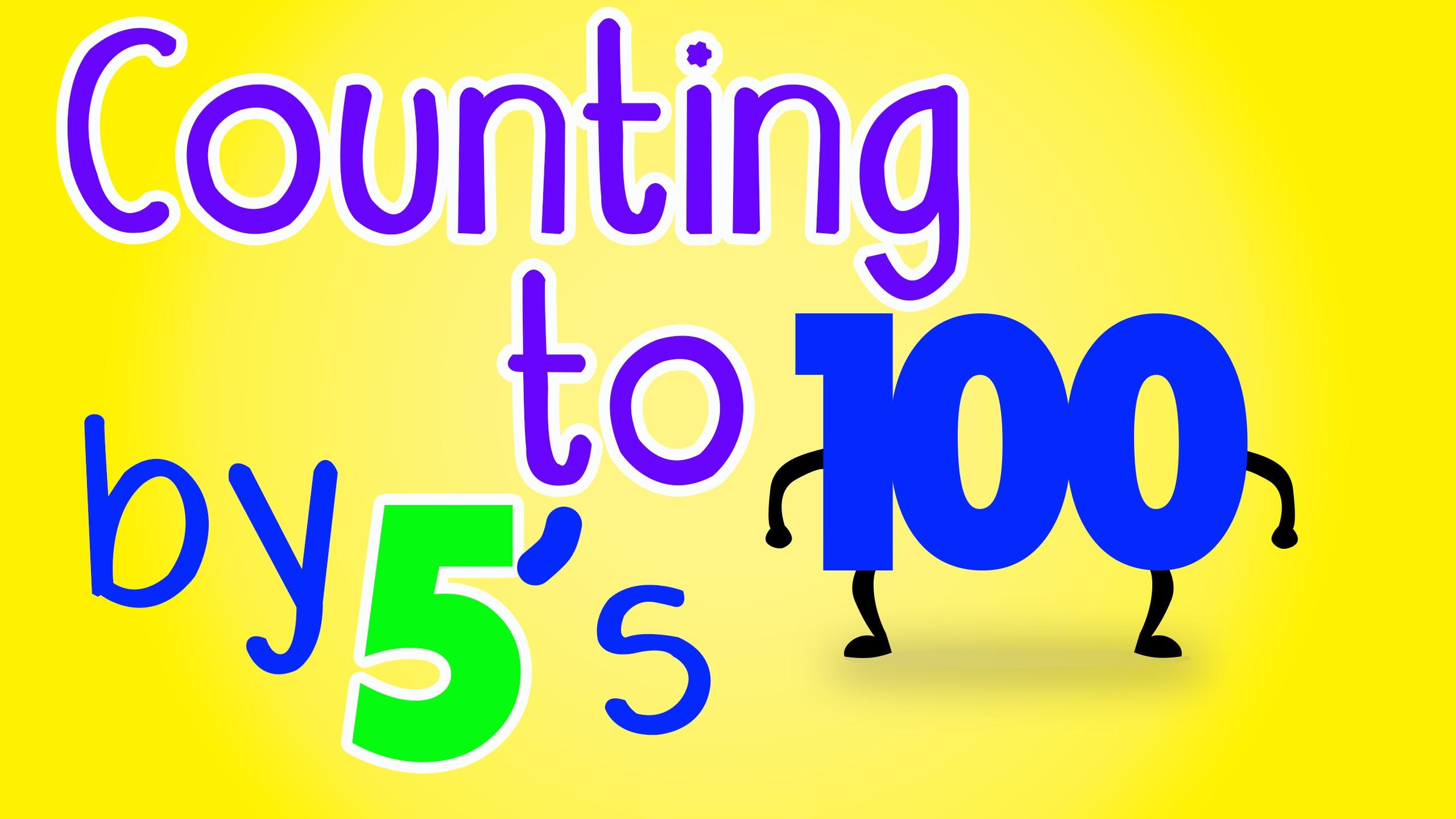 Counting By 5 S Song To 100 Counting To 100 By 5s