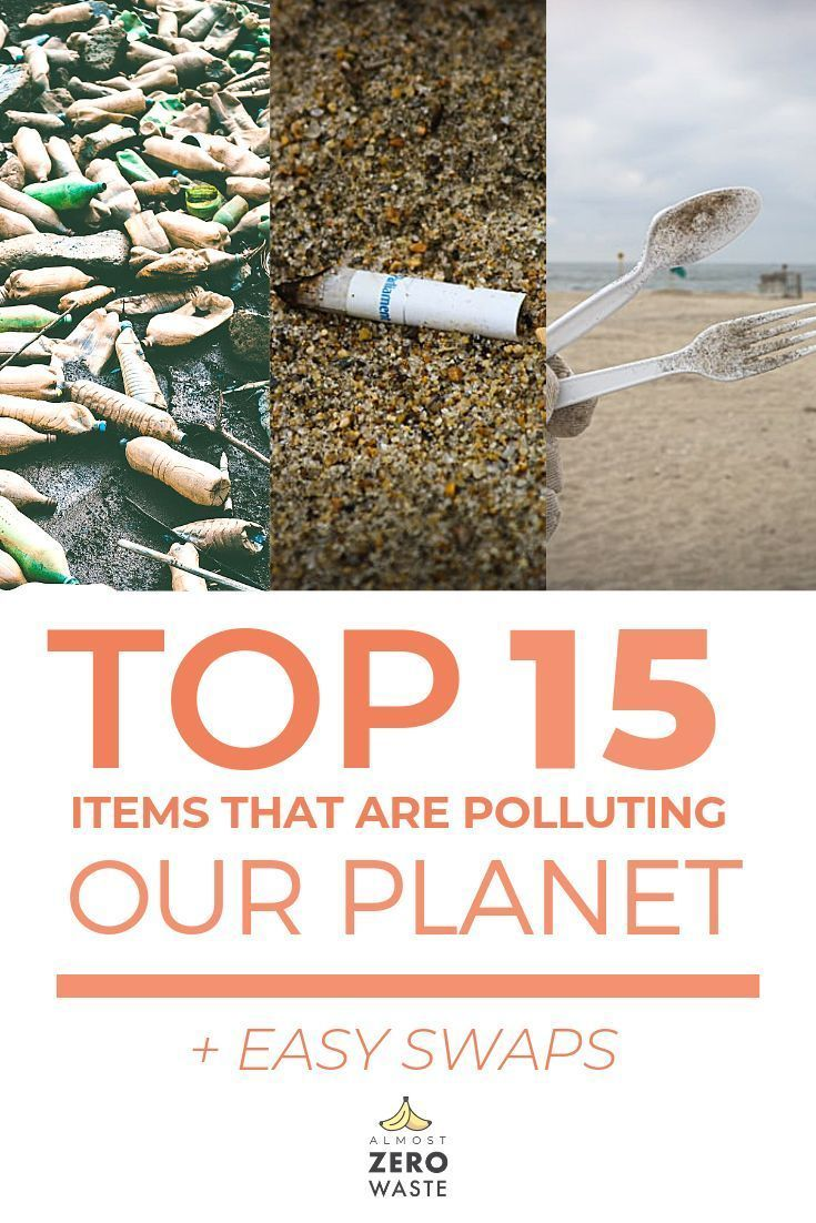 A list of the 15 items that pollute our planet and oceans the most. Learn about the biggest plastic pollution items and find the best eco-friendly swaps. The worst polluters of our planet are having incredibly simple, sustainable alternatives that will help you to live a waste free life. Learn about it more and take action now! #zerowaste #wastefree #sustainability #sustainable #plasticfree #ecofriendly #lowwaste #DIY #greenliving