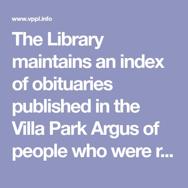 Argus Obituary Index Villa Park Public Library Villa Park Villa Obituaries