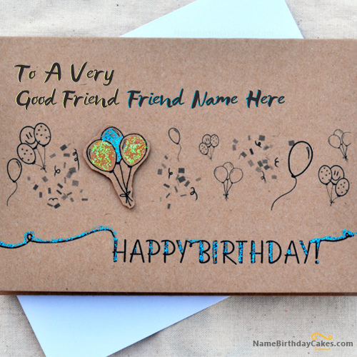 Write Name On Birthday Card For Best Friends