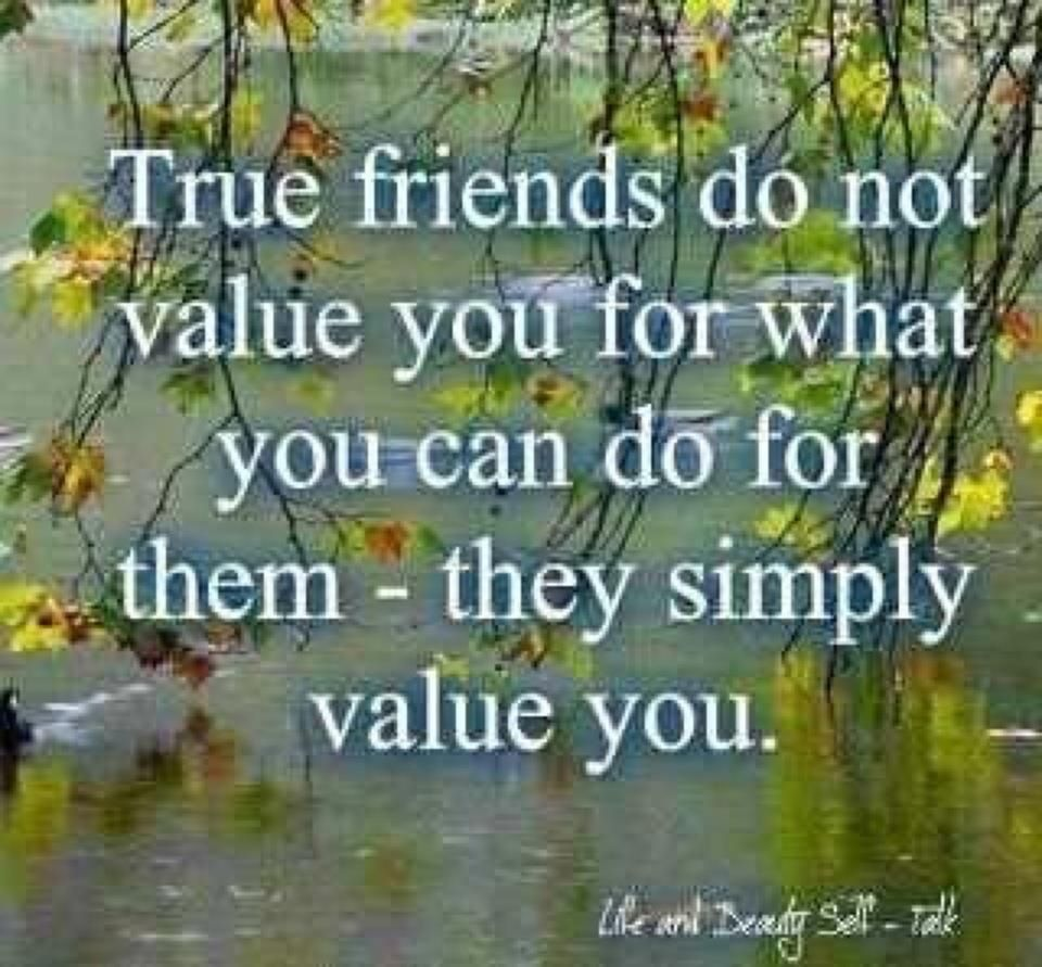 Quotes On Friends Value : True friends quotes sayings
