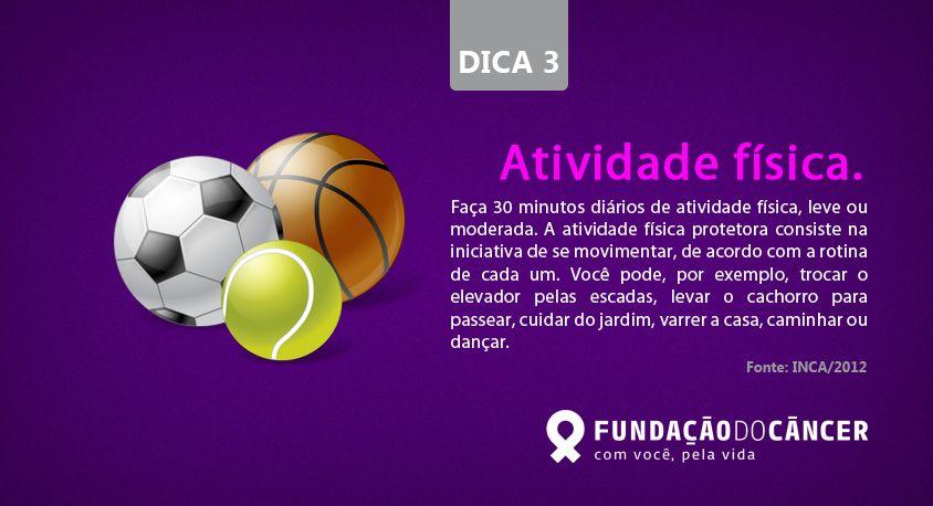 Dica 3 da campanha 10 dicas contra o Câncer desenvolvida para a Fundação do Câncer - Lançada no dia 27 de novembro , Dia Nacional de Combate ao Câncer