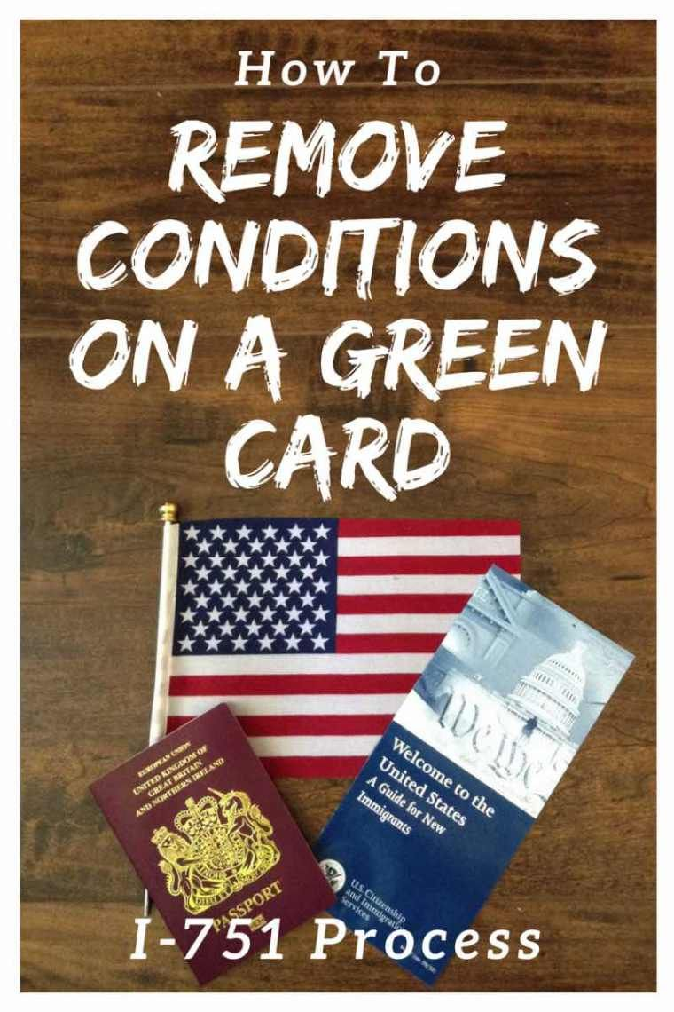 I 751 Applying To Remove Conditions On A Green Card In 2019