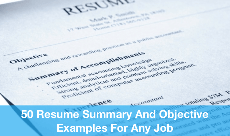 Job Objective Examples For Resumes 50 Resume Summary And Objective Examples For Any Job  Resume .