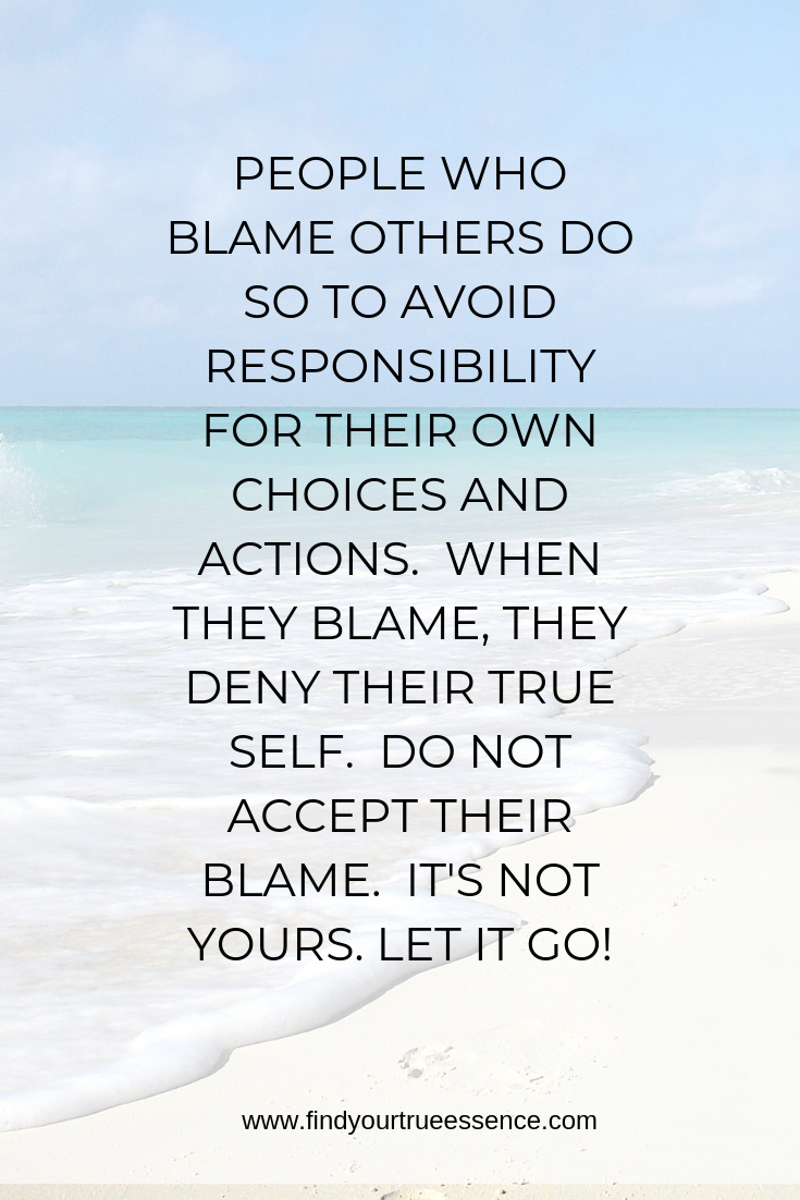 Do Not Accept Their Blame Blaming Others Quotes Blame Quotes Just For Today Quotes