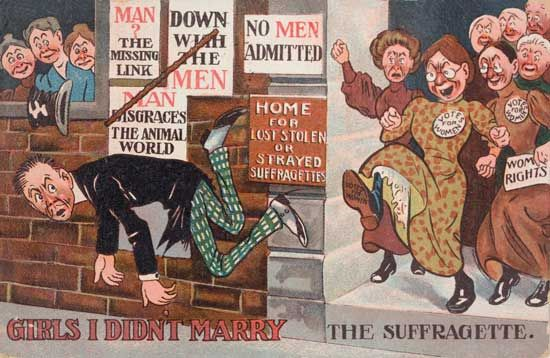 """"""" [Suffrage opposition propoganda] implied the lady wants to vote because she couldn't get a date."""""""