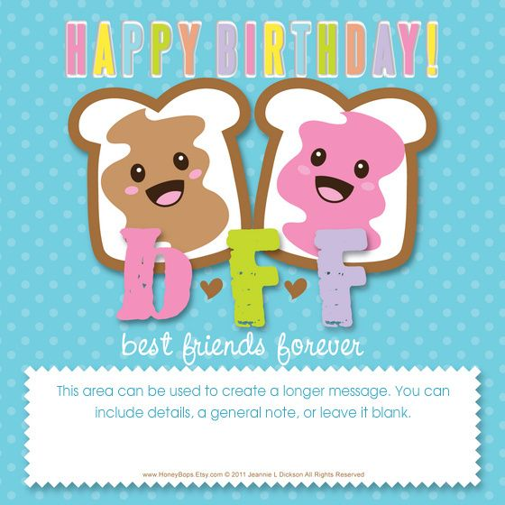 Happy Birthday To My BFF! You Can Personalize And Send