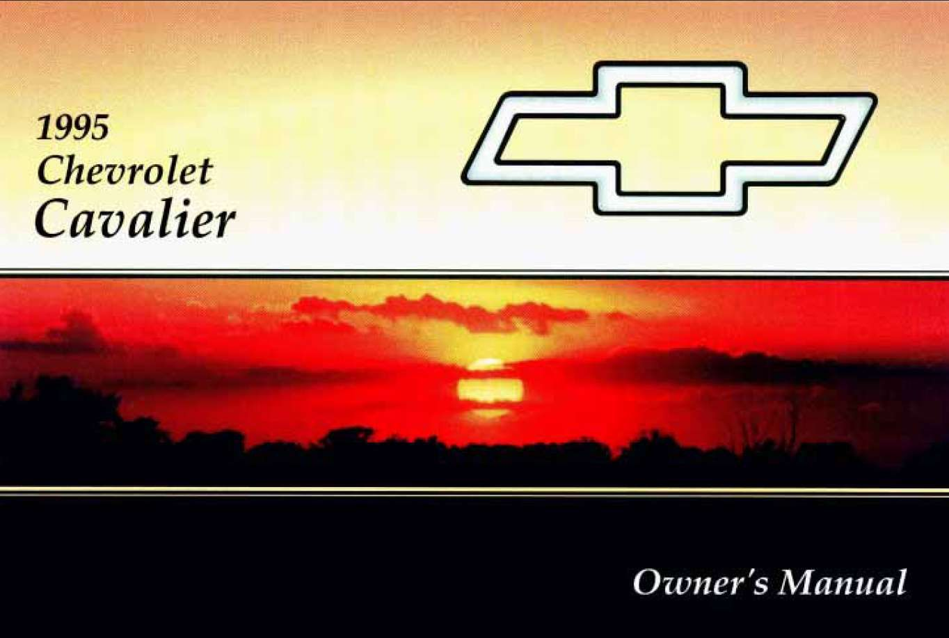 Chevrolet Cavalier 1995 Owner S Manual Has Been Published On Procarmanuals Com Https Procarmanuals Com Chevrolet Chevrolet Cavalier Owners Manuals Chevrolet