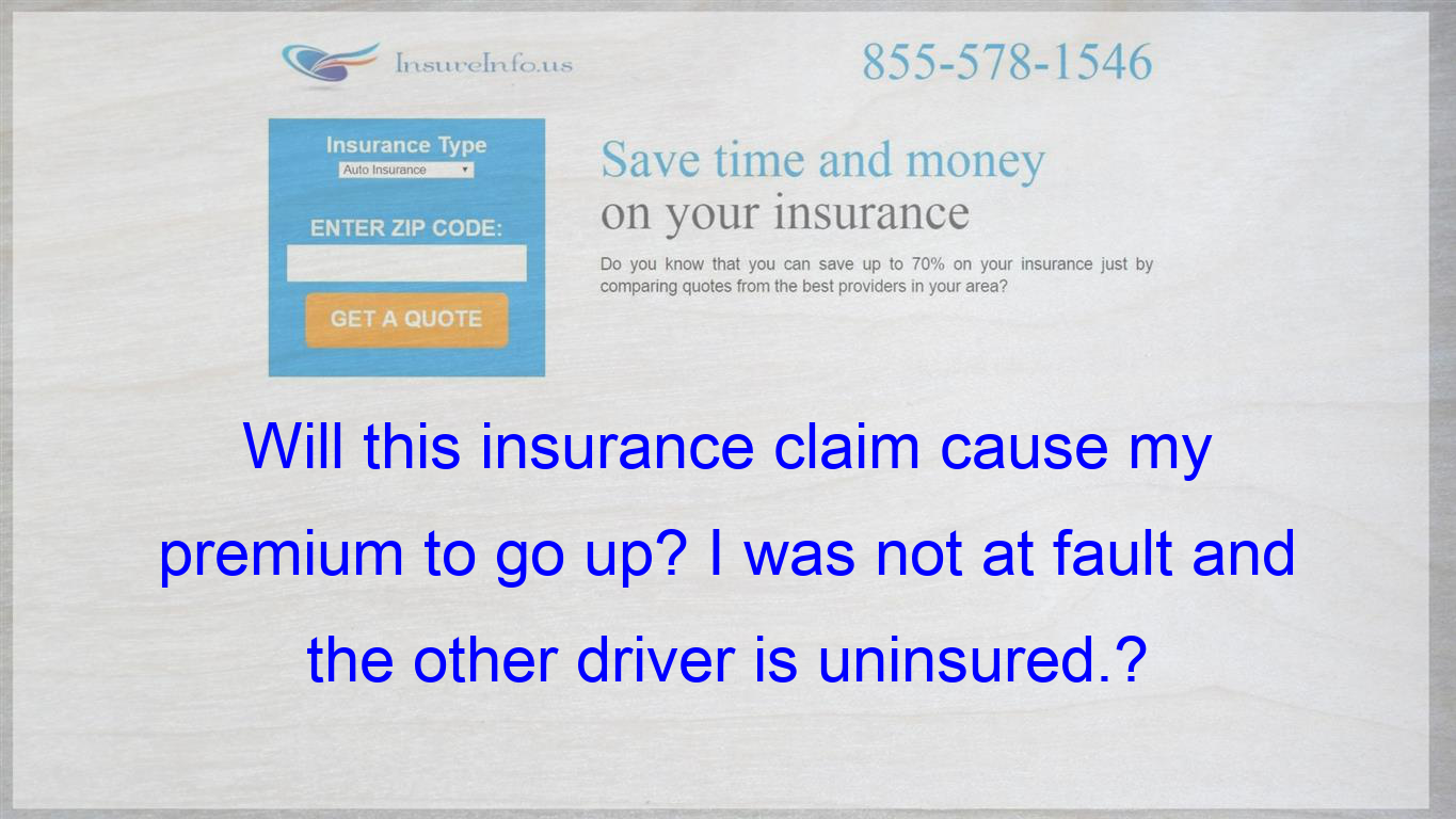 I Was Hit By An Uninsured Driver I Have Coverage But Will Have To