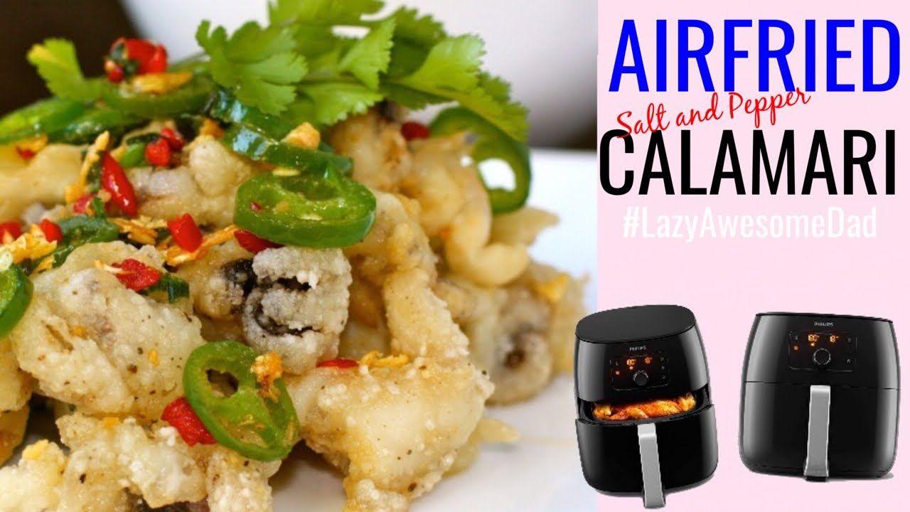 Air fried Salt and Pepper Calamari Squid in Philips XXL