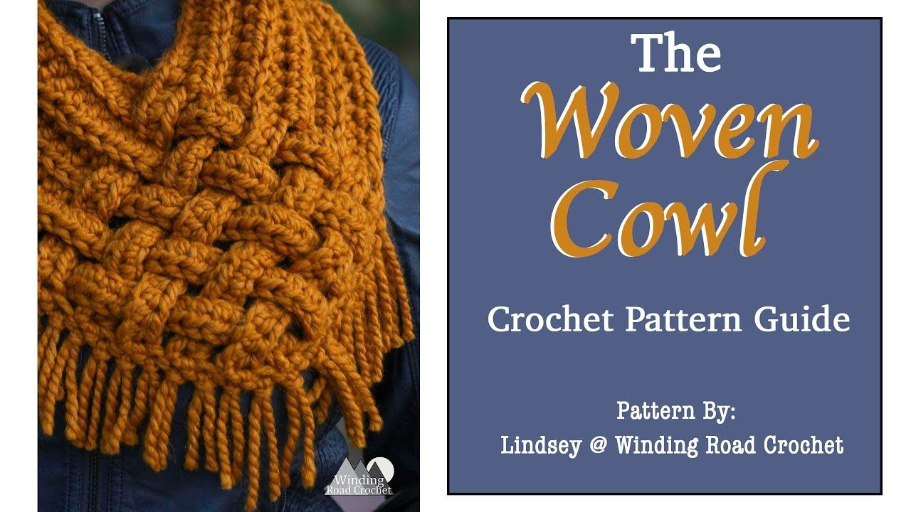How To Crochet The Woven Cowl Scarf Right Handed Tutorial