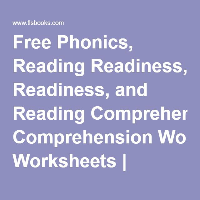 Free Phonics, Reading Readiness, and Reading Comprehension ...