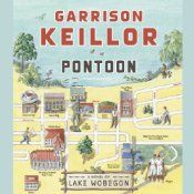Pontoon by Garrison Keillor made me laugh heartily throughout. Garrison Keillor's latest book is about the wedding of a girl named Dede Ingebretson, who comes home from California with a guy named Brent. Dede has made a fortune in veterinary aromatherapy; Brent bears a strong resemblance to a man wanted for extortion who's pictured on a poster in the town's post office. Then there's the memorial service for Dede's aunt Evelyn, who led a footloose and adventurous life after the death of ...