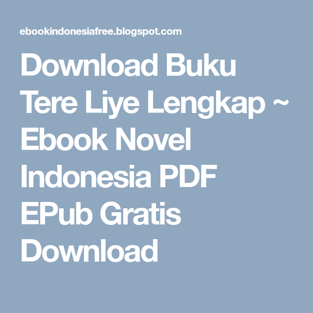 Ebook Novel Tere Liye Lengkap