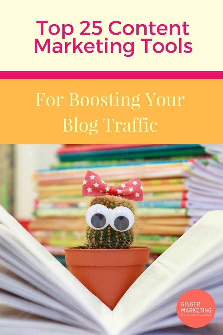 Top 25 Content Marketing Tools For Boosting Your Blog Traffic // Ginger Marketing HQ