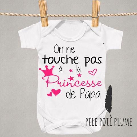 Body On Touche Pas A La Princesse De Papa Original Et