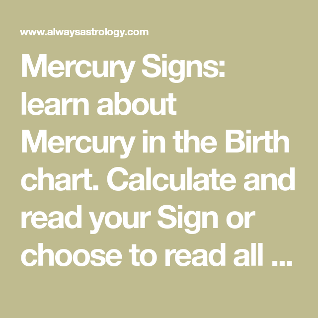 Mercury Signs: learn about Mercury in the Birth chart