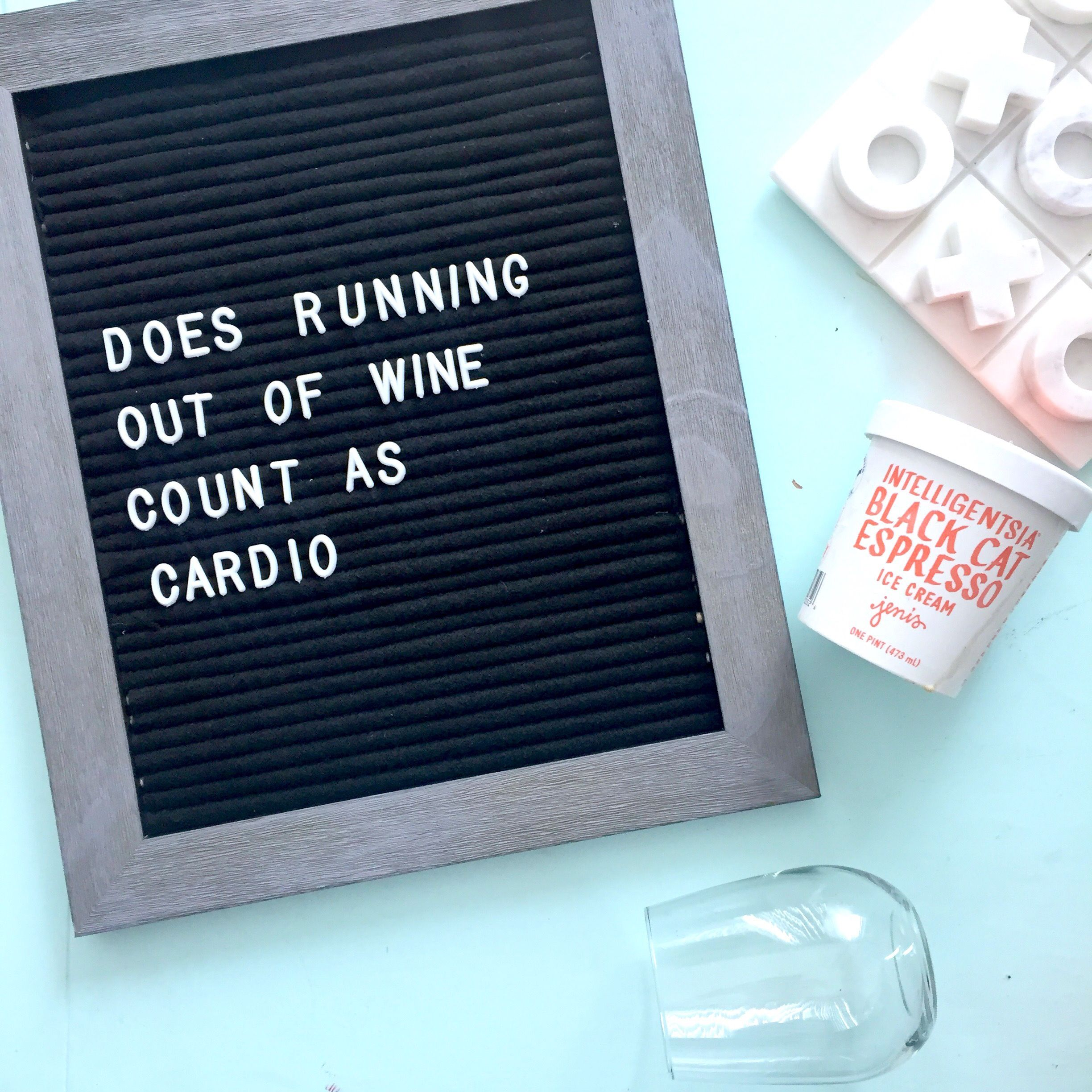 Wine Country Does Running Out Of Count As Cardio DIY Letterboard Quote