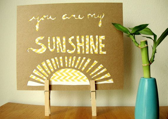 You are my sunshine papercut