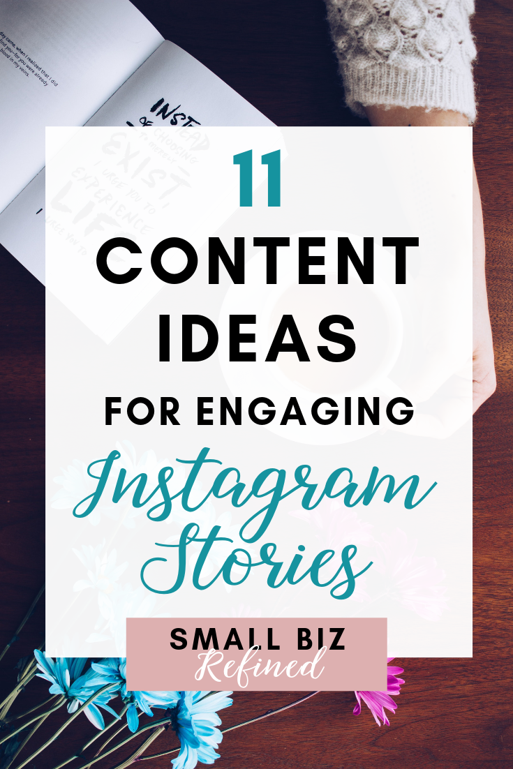 11 Engaging Instagram Story Ideas For Business Instagram Business Instagram Marketing Tips Instagram Story Ideas
