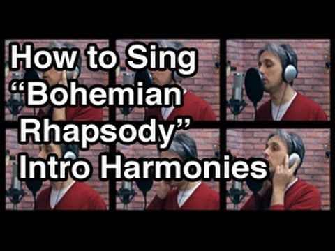How to Sing Bohemian Rhapsody Harmony Queen Vocal Tutorial Lesson | Intro - YouTube