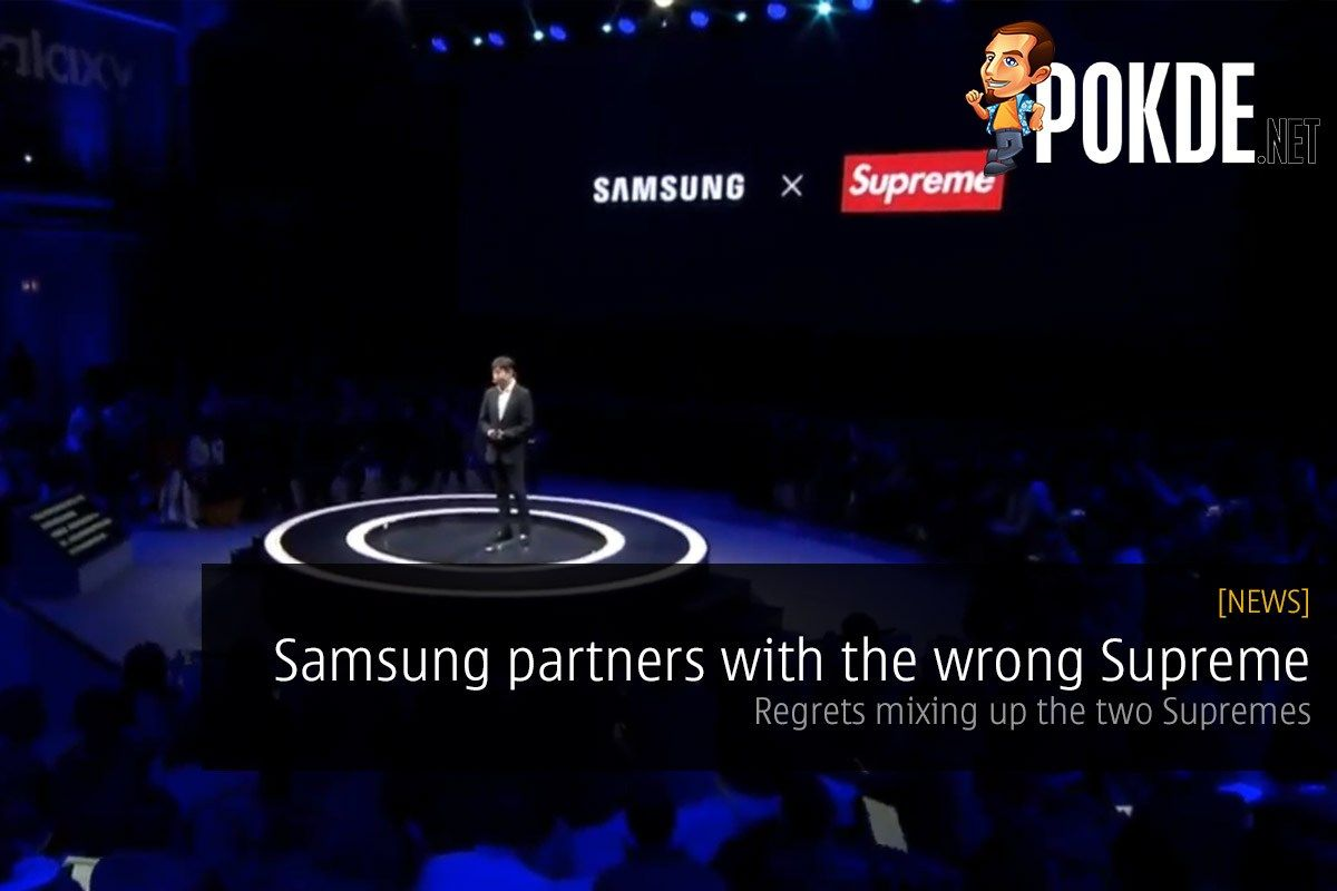 Samsung partners with the wrong Supreme — regrets mixing up