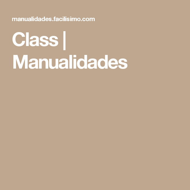 Class | Manualidades