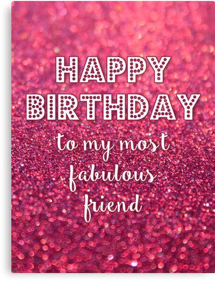 HBD to my most fab friend | HBD | Pinterest | Birthdays, Happy ...