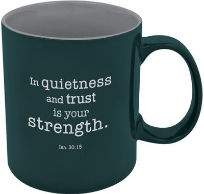 In Quietness and Strength