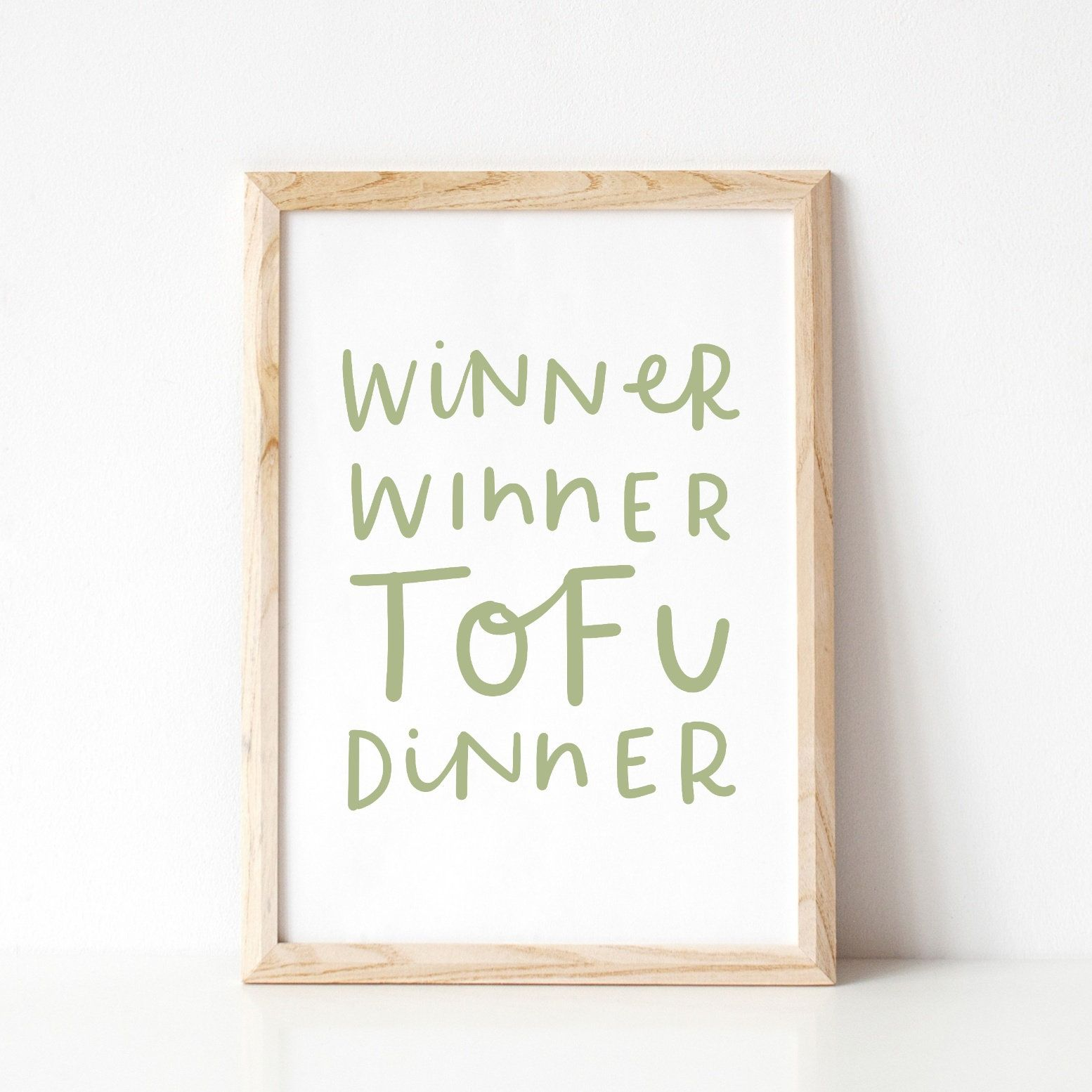 Funny Vegan Print, Vegan Gift, Winner Winner Tofu Dinner, Gift For Vegetarian, Vegetarian Quote Art #vegetarianquotes