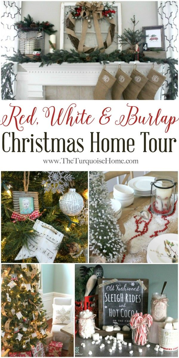 red white burlap christmas home tour a recollection christmas rh pinterest com