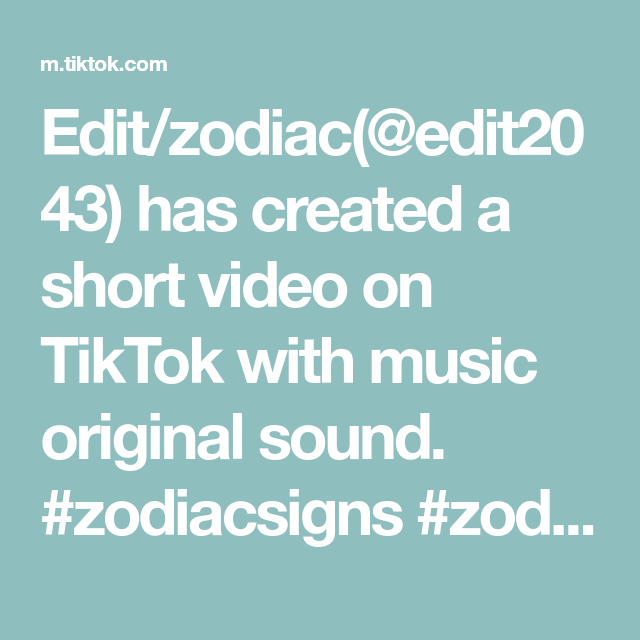 Edit Zodiac Edit2043 Has Created A Short Video On Tiktok With Music Original Sound Zodiacsigns Zodiac Fyp Foryou Fo The Originals Stand Up Comedy Music