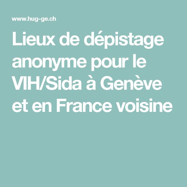 Lieux de dépistage anonyme pour le VIH/Sida à Genève et en France voisine