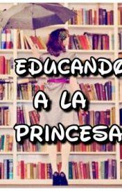 Let It be: Educando a la princesa - The_Dreamer_Forever