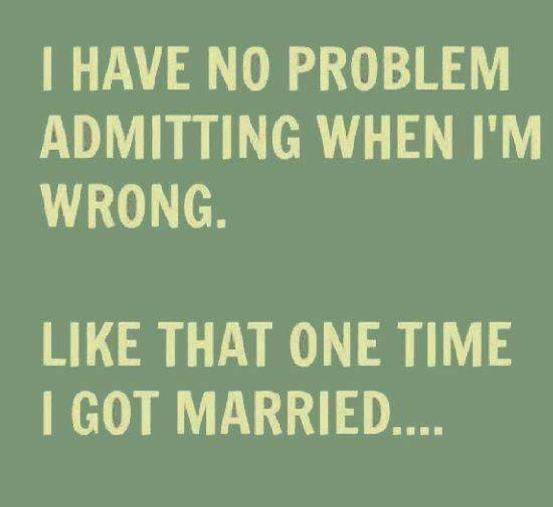 Pin By Alicia Largent On Isms Quotes Laughs Funny Dating Memes Dating Humor Quotes Second Marriage Quotes