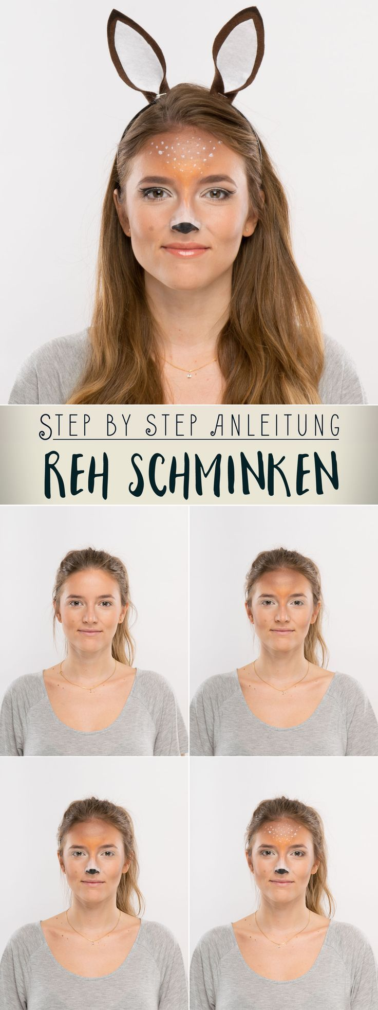 reh schminken step by step karneval fasching pinterest halloween kost m und fasching. Black Bedroom Furniture Sets. Home Design Ideas