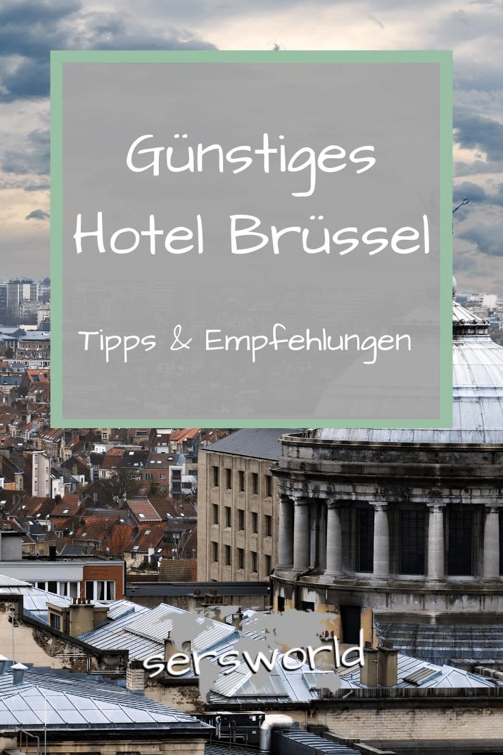 Gunstiges Hotel Brussel Tipps Empfehlungen In 2020 Gunstige Hotels Brussel Hotels