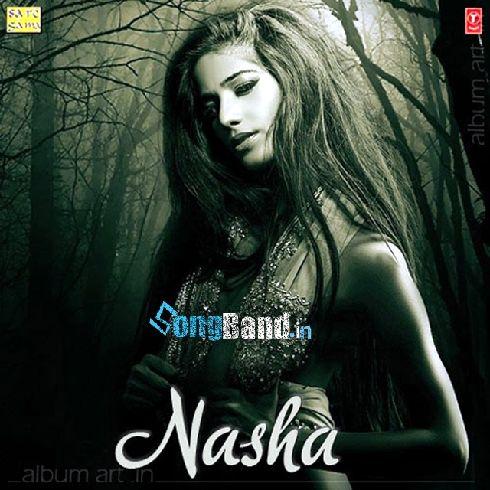 nasha movie free download songs