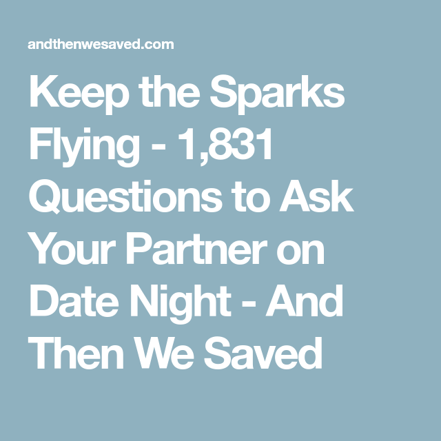 1,831 Questions To Ask Your